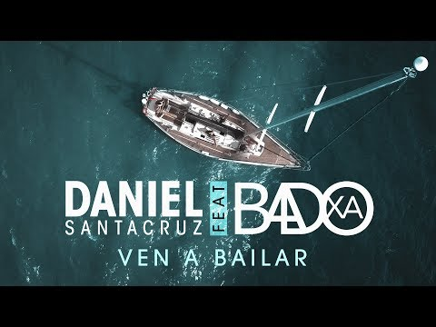 Daniel Santacruz feat. Badoxa – Ven a Bailar  (Official Video UHD 4K) (Kizomba)