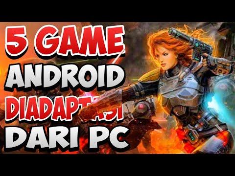 Top 5 Game Android Diadaptasi Dari Game PC - Terbaik Grafik HD Offline Atau Online 2020 - Keren - 동영상