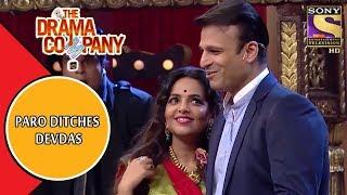Paro Ditches Devdas For Vivek Oberoi | The Drama Company