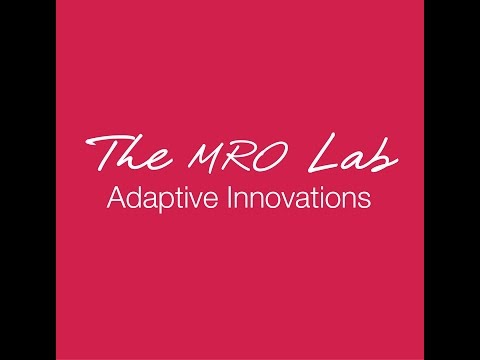 The MRO LAB - Adaptive Innovations - Air France Industries KLM Engineering & Maintenance