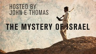 Dreams & Mysteries - The Mystery of Israel