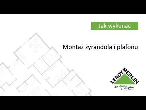 Jak Zamontować Plafon I żyrandol Porady Leroy Merlin Youtube