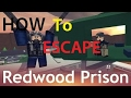How To Escape Redwood Prison! | Roblox Tutorial