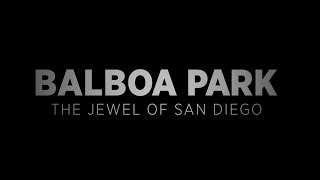 Balboa Park - The Jewel of San Diego thumbnail