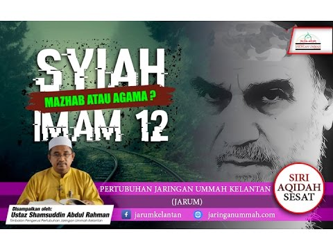 Syiah Imam 12: Mazhab atau Agama?