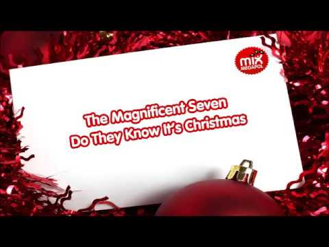 The Magnificent Seven - Do They Know Its Christmas