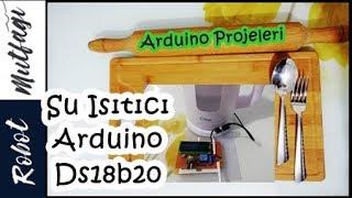 Arduino Su Isıtıcı Projesi