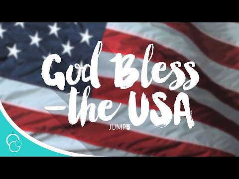 Jump 5 - God Bless the USA (Lyrics)