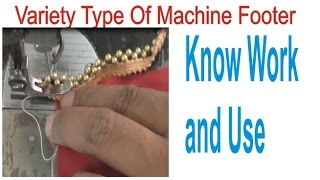 4 Type Machine Footer You Can Use For Your Stitching/There are Variety Work