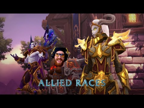 ALLIED RACES ARE HERE! | Good Evening Azeroth! | World of Warcraft Legion