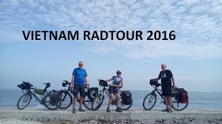 VIETNAM RADTOUR 2016   Teil 1 / VIETNAM Bicycle TOUR 2016 Part 1