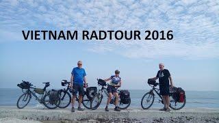 VIETNAM RADTOUR 2016   Teil 1 / VIETNAM Bicycle TOUR 2016 Part 1