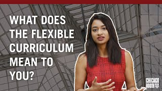 Ask a Boothie: What does the flexible curriculum mean to you?