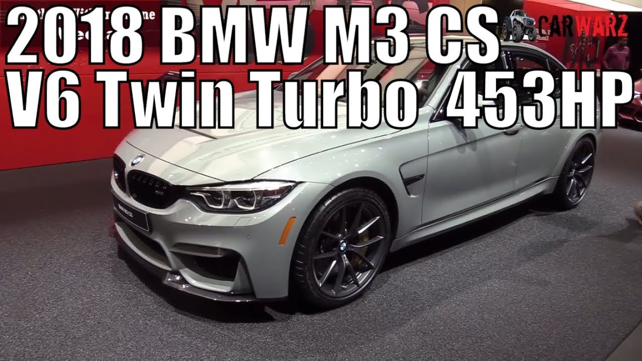 Bmw Twin Turbo V6 >> 2018 Bmw M3 Cs V6 Twin Turbo 453hp 82 000 At The 2018 Naias Detroit