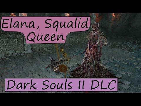 Elana, Squalid Queen - Crown of the Sunken King - Dark Souls 2 DLC