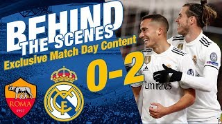 Roma vs Real Madrid | 0 - 2 Match day