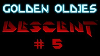 Golden Oldies - Descent #5