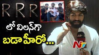 RRR Movie Villain Yash Face To Face   KGF Movie Yash Interview   NTV