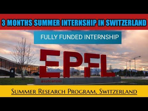 Summer Fellowship at EPFL SWITZERLAND 2021  | FULLY FUNDED | EUROPE | INTERNATIONAL INTERNSHIP