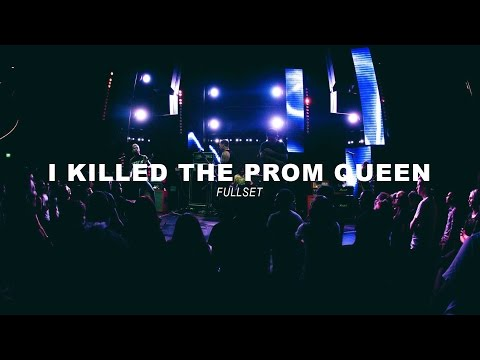 I Killed The Prom Queen - Fullset - Dwellers Live