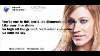 Straight Into Love - Hannah Mancini (Lyrics Video) (ESC 2013 - Slovenia)