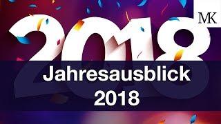 Jahresausblick 2018 - Meine Ziele für das neue Jahr⎜Markus Mingers