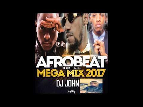 Afrobeat - Ghana Naija Mega Mix 2017 - 3hrs ft Runtown, Phyno, Davido, Wizkid, Timaya - Dj John