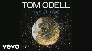 Tom Odell - True Colours (Audio)