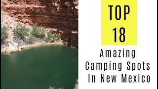 TOP 18. Amazing Camṗing Spots In New Mexico