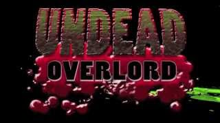 Undead Overlord - Trailer