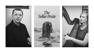 The Tale of the Selkie Bride | Song & Story