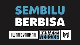 [ Karaoke ] Iwan - Sembilu Berbisa (Romantika Airmata)