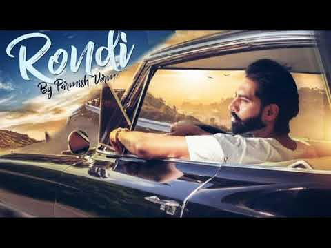 RONDI ( Full Video ) | Parmish Verma | Latest Songs 2018 | Lokdhun Punjabi