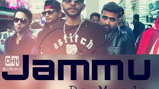 Latest Punjabi Rap Song 2016 ⚫ JAMMU DE MUNDE ⚫ Diamond Crew ⚫ J&K ⚫ Desi Hiphop ⚫ Rapper Flow DC