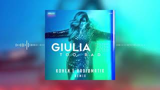 Baixar Giulia Be - Too Bad (Kohen & RADIØMATIK Remix)