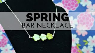 How To Make A Simple Beaded Bar Necklace
