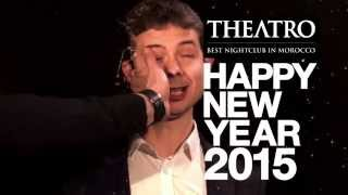 Happy New Year - Theatro Marrakech l Commercial 03