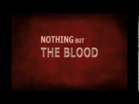 Nothing but the Blood - Matt Redman with lyrics