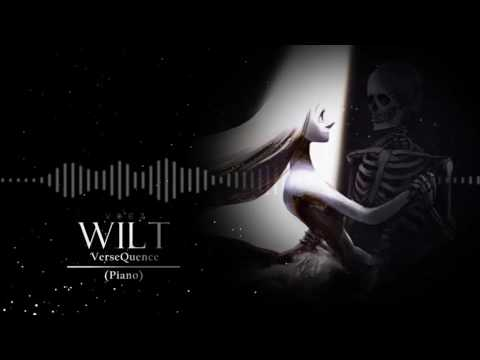 VerseQuence - Wilt (Piano Version)