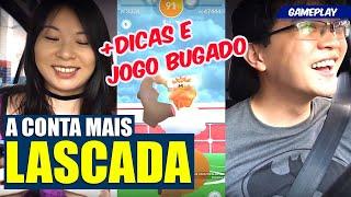 GAMEPLAY DA CONTA MAIS LASCADA DO BRASIL + DICAS | POKEMON GO BUG