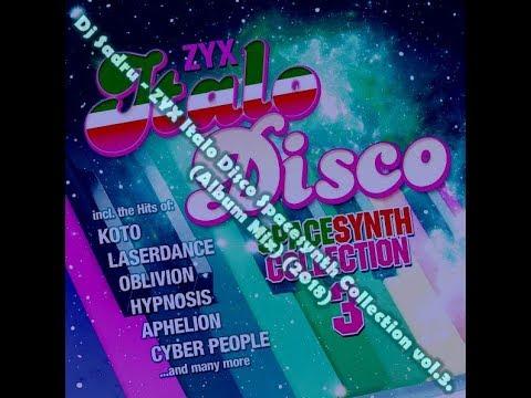 Dj Sadru - ZYX Italo Disco Spacesynth Collection vol. 3. (Album Mix) (2018)