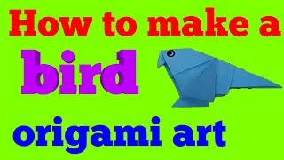 How to creat a bird / pegion # origami art video for kids / girls