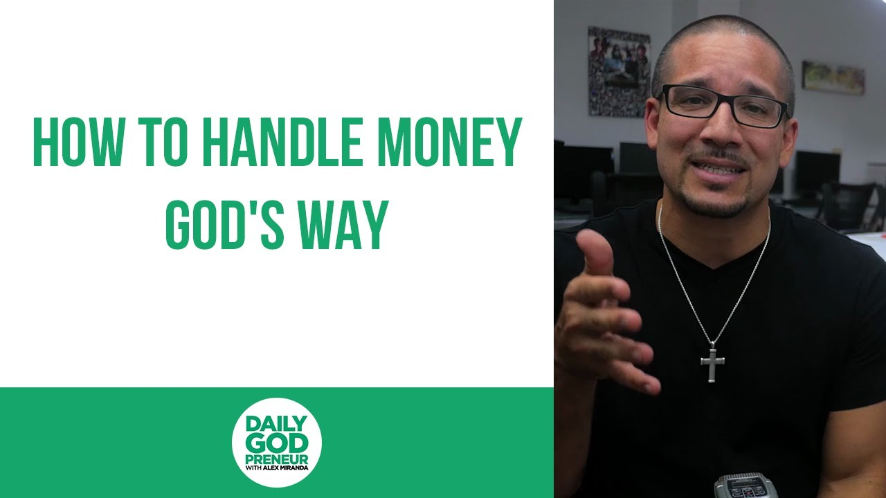 How to Handle Money God's Way