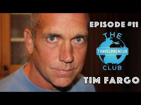 [The Travelpreneur Club] Ep #11: Tim Fargo (Founder of SocialJukebox, Entrepreneur, Author, Speaker)