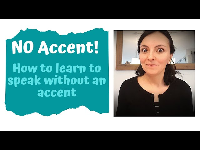 How do Children Learn to Speak Without an Accent?