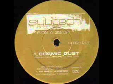 Subtech - Cosmic Dust