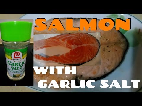 HOW TO BAKE SALMON FISH WITH GARLIC SALT.