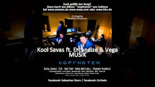Kool Savas feat. Ercandize & Vega  - Musik (prod. by Cutheta)