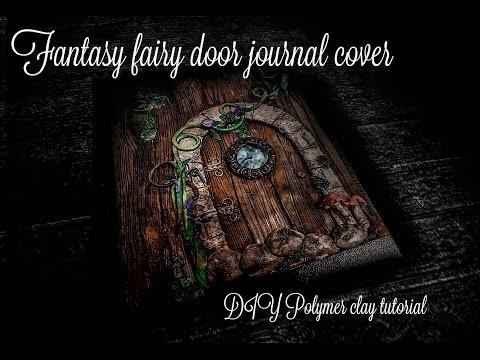Fantasy Door Journal cover | DIY Polymer clay tutorial