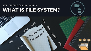 What is file system and why we need it? : NTFS : FAT : FAT32 : EXT4 : HFS+